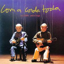 NEW - Com a Corda Toda by Chaffin; Braga