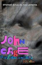John Cage - O Silêncio Da Música : 100 Anos by Emanuel Pimenta (2012, Paperback)