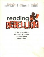 Reading & Rebellion : An Anthology of Radical Writing for Children, 1900-1960...