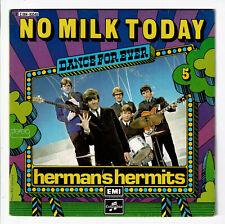 "HERMAN'S HERMITS Vinyle 45T 7"" NO MILK TODAY Dance For Ever N°5 COLUMBIA 93548"