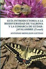Guia Introductoria a la Biodiversidad de Valbona y la Comarca de...