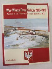War Wings Over Galicia 1918–1919: Aviation in the Forgotten Polish-Ukrainian War