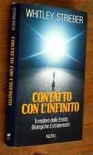 WHITLEY STRIEBER: Contatto con l'infinito  p. e.  1990  Rizzoli