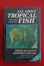 ALL ABOUT TROPICAL FISH Derek McInerny & Geoffrey Gerard - Revised 4th Ed HC/DJ