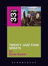 """Throbbing Gristle's """"Twenty Jazz Funk Greats"""" (33 1/3) by Drew Daniel, NEW Book,"""