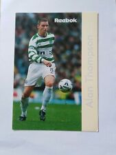 FOOTBALL POSTCARD OF EX- CELTIC PLAYER ALAN THOMPSON.
