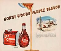 1949 Log Cabin Syrup Vintage Print Ad North Woods Maple Flavor