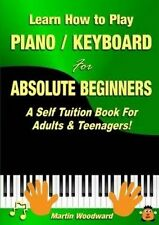 Learn How to Play Piano / Keyboard For Absolute Beginners: A Self Tuition Book F