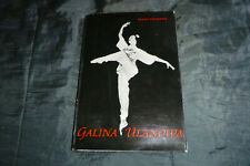 Tanz + Ballett: Galina Ulanowa von Franz Fühmann