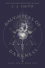 Daughters of Darkness: By Smith, L.J.