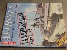 $$q Revue Marines HS N°1 La Kriegsmarine 1939-1945