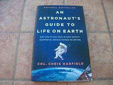 COL CHRIS HADFIELD SIGNED ASTRONAUTS GUIDE TO LIFE ON EARTH BOOK JSA COA