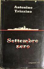 SETTEMBRE NERO - ANTONINO TRIZZINO - LONGANESI & C., 1956