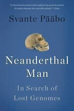 Neanderthal Man: In Search of Lost Genomes (Paperback or Softback)