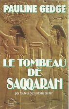 PAULINE GEDGE LE TOMBEAU DE SAQARAH