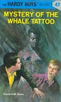 Mystery of the Whale Tattoo (Hardy Boys, No. 47) by Franklin W. Dixon