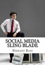 Social Media Sling Blade by Nishant Baxi (2016, Paperback, Large Type)