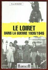 Le Loiret dans la Guerre 1939/1945, Histoire, Occupation allemande, Durand