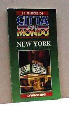 Le guide di città del mondo - New York [Libro, DeAgostini]