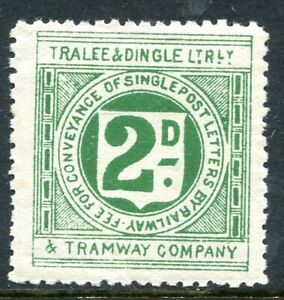 """GB / Ireland """"Tralee & Dingle"""" 2d. green Railway Letter stamp, unmounted mint"""