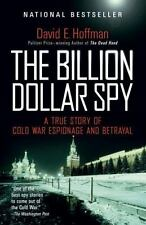 THE BILLION DOLLAR SPY - HOFFMAN, DAVID E. - NEW PAPERBACK BOOK