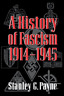 Payne Stanley G-Hist Of Fascism 1914-1945 (US IMPORT) BOOK NEW
