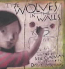 The Wolves in the Walls by Neil Gaiman (Hardback, 2003)