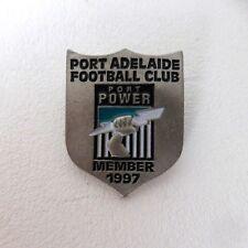 PORT ADELAIDE FOOTBALL CLUB 1997 POWER Inaugural Member Badge