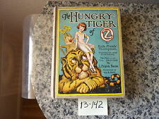 The Hungry Tiger of Oz by L. Frank Baum. Early printing with black & white ills