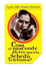SCHEDA TELEFONICA TELECOM - IL GIALLO DELLA SCHEDA MISTERIOSA