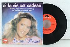"""7"""" - CORINNE HERMES - Si La Vie Est Cadeau - ESC Grand Prix 1983"""