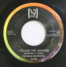 Black Gospel Soul 45 The Swan Silvertones - I Found The Answer / Going On With J
