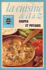 La cuisine de A à Z ! Soupes et potages ! C45