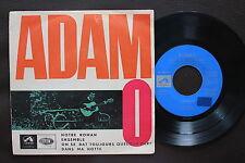 ADAMO EP MADE IN PORTUGAL 45 PS 7 * NOTRE ROMAN *