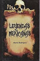 Leyendas Mexicanas Spanish Edition Mario Rodriguez