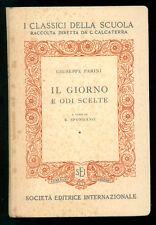 PARINI GIUSEPPE IL GIORNO E ODI SCELTE SEI 1951 POESIA