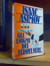 Isaac Asimov - GLI ENIGMI DEI VEDOVI NERI - 1990 - 1°ed.