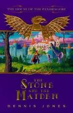 The Stone and the Maiden: The House of the Pandragore Bk. 1 by Dennis Jones