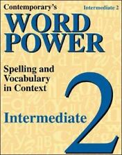 Contemporary's Word Power: Intermediate 2 : Spelling and Vocabulary in Context