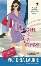Doom with a View (Psychic Eye Mysteries, Book 7) by Victoria Laurie