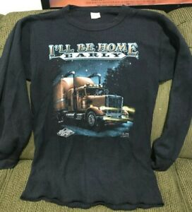 Vintage 1985 3D Emblem Trucker ill Be Home Early Thermal Long Shirt Large RARE!