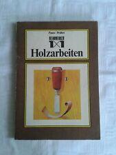 Heimwerker 1x1 der Holzarbeiten, altes bebildertes DDR-Fachbuch 1983, Tischler