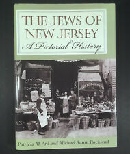 THE JEWS OF NEW JERSEY A Pictorial History 2002 HC/DJ Inscribed by Authors