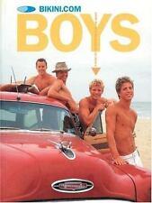 Bikini.com Boys: A Guide to the Cutest Boys on the Beach, Bikini.Com, Good Book