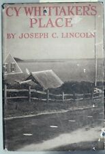 """""""Cy Whittaker's Place"""" by Joseph C. Lincoln"""