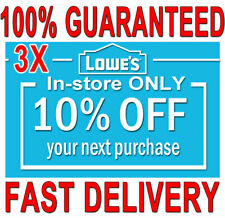 3x Lowes 10% OFF (20 SEC) DELIVERY -COUPONS3 INSTORE ONLY ORDERS EXPIRES 𝟕/𝟏𝟎