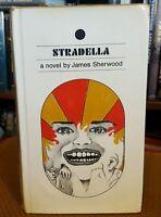 Stradella by James Webster Sherwood (1967, Hardcover w/DJ) First Edition