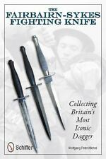 Book - Fairbairn-Sykes Fighting Knife: Collecting Britain's Most Iconic Dagger