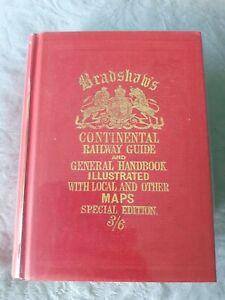 BRADSHAW'S Continental Railway Guide Facsimile Maps Handbook Trains 1913 Reprint