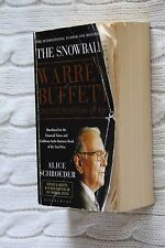 The Snowball: Warren Buffett and the Business of Life by Alice Schroeder...